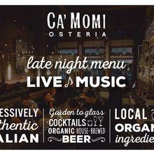 Late Nights at Ca' Momi