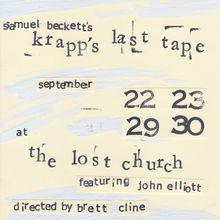 Samuel Beckett's Krapp's Last Tape featuring John Elliott and Directed by Brett Cline (guest opening acts every night) - Privat