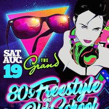 THE GRAND 80'S FREESTYLE SATURDAYS