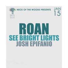 RoAn, See Bright Lights, Josh Epifanio