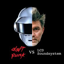 LCD Soundsystem vs. Daft Punk Night ft North American Scum & Robots After All