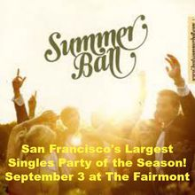 The Summer Ball - San Francisco's Largest Singles Dance Party!