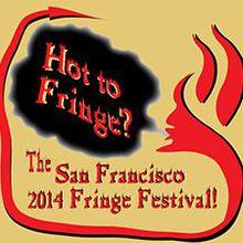 San Francisco Fringe Festival-2014