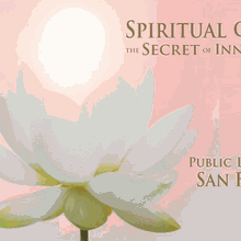 "Public Lecture in San Francisco - ""Spiritual Christmas - The Secret of Inner Alchemy"""