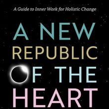 BOOKSMITH: Terry Patten / A New Republic of the Heart
