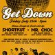 The Get Down w/ Shortkut & Mr.Choc