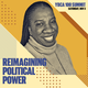 YBCA 100 Summit: Reimagining Political Power