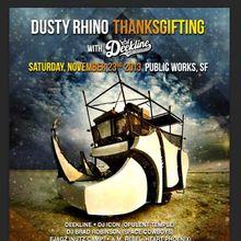 Dusty Rhino Thanksgifting With Deekline!