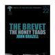 THE BREVET, The Honey Toads, John Brazell