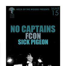NO CAPTAINS, FCON, Sick Pigeon