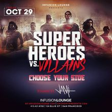 Halloween at Infusion SF | Heroes & Villains - Choose Your Side