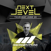 Next Level Thursdays feat. Momentum & Marcus Lee