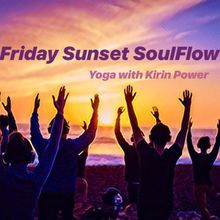 Friday SoulFlow :: Yoga with Kirin Power