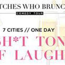 Betches Who Brunch Comedy Tour