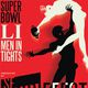 Super Bowl LI: Men In Tights
