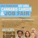 San Francisco Bay Area Cannabis Career & Job Fair