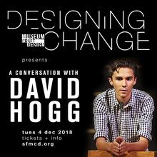 Designing Change: A Conversation with David Hogg