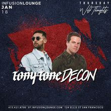Tony Tone & Decon at #WildThoughtsThurs