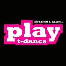 PLAY T-Dance - BLACK TEA