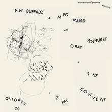 Avi Buffalo/ Meg Baird/ Gray Tolhurst