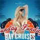Sunday Funday to Sunset Cruise July 20th