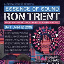 Essence of Sound ft. Ron Trent (Prescription Records, Music and Power, Chic