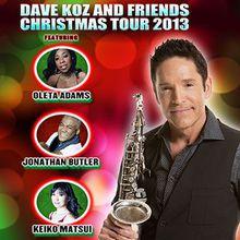 Dave Koz & Friends Christmas Tour 2013