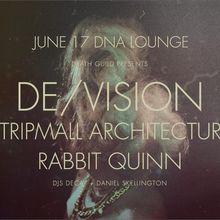 De/Vision Performing Live @ DNA Lounge