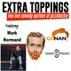Mark Normand (Conan, Amy Schumer) - Extra Toppings Comedy