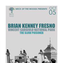 BRIAN KENNEY FRESNO Vincent Gargiulo National Park, The Slow Poisoner