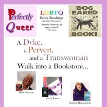 A Dyke, a Pervert, and a Transwoman Walk into a Bookstore...