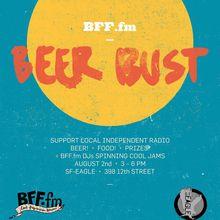 BFF.fm Beer Bust