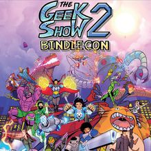 The Geek Show 2: Bindlecon