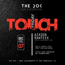 Touch Friday at The Roc