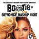 BOOTIE SF: BEYONCÉ Mashup Night