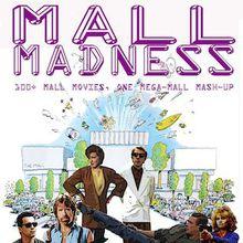 Mall Madness World Premiere