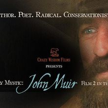 The Unruly Mystic: John Muir -- A film screening and discussion with Michael M. Conti