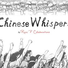 Film Screening: Chinese Whispers by Rani P Collaborations