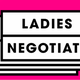 Ladies Negotiate San Francisco