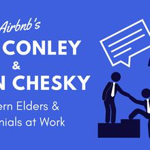 Airbnb's Chip Conley and Brian Chesky: Modern Elders and Millennials at Work