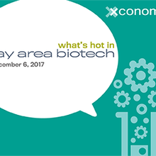 Xconomy Presents: What's Hot in Bay Area Biotech