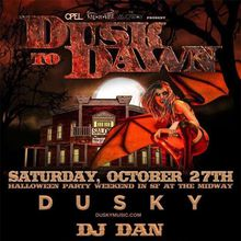 Opel Productions, The Midway & Vau de Vire present Dusk to Dawn