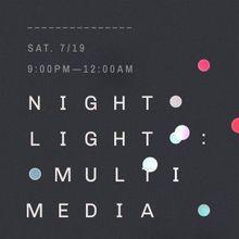 Night Light: Multimedia Garden Party 2014