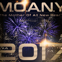 M.O.A.N.Y. New Years Eve Countdown 2017