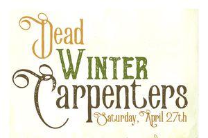 Dead Winter Carpenters, One...