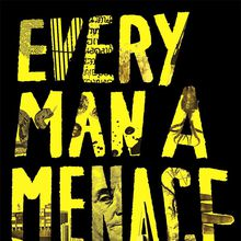 Book Talk and Signing with Patrick Hoffman / Every Man A Menace