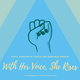 With Her Voice, She Rises: A Celebration of API Women in Performance & Literature