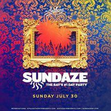 Sundaze SF 07/30/17
