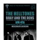 THE HELLTONES, Bray and the Dens, XFR 4TA, Meschach Jackson