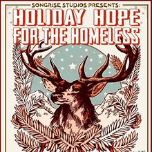 SongRise Studios presents: Holiday Hope for the Homeless (($25 before: includes 2 Raffle Tickets/$15 day of show))